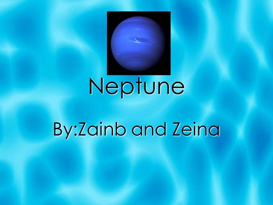 Neptune By:Zainb and Zeina