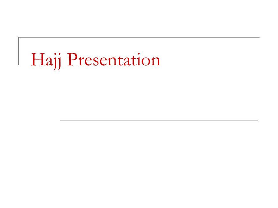 Hajj Presentation