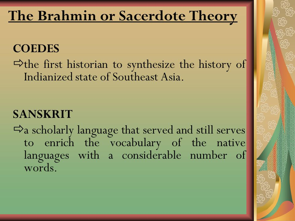 The Brahmin or Sacerdote Theory