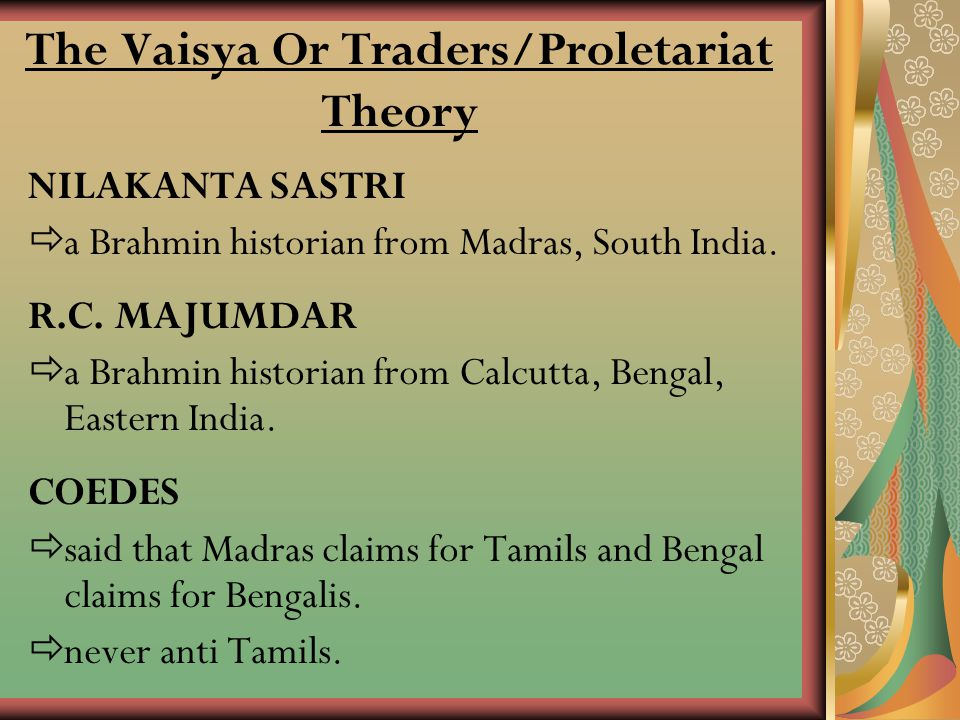 The Vaisya Or Traders/Proletariat Theory