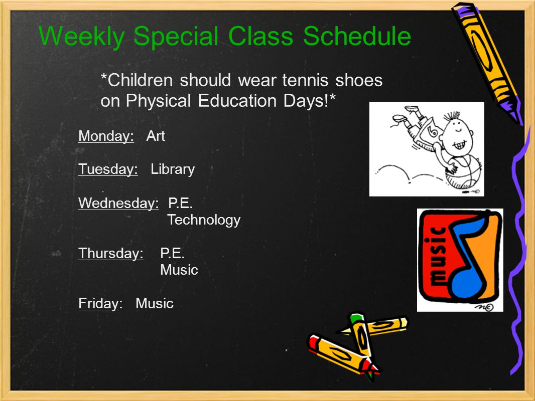 Weekly Special Class Schedule