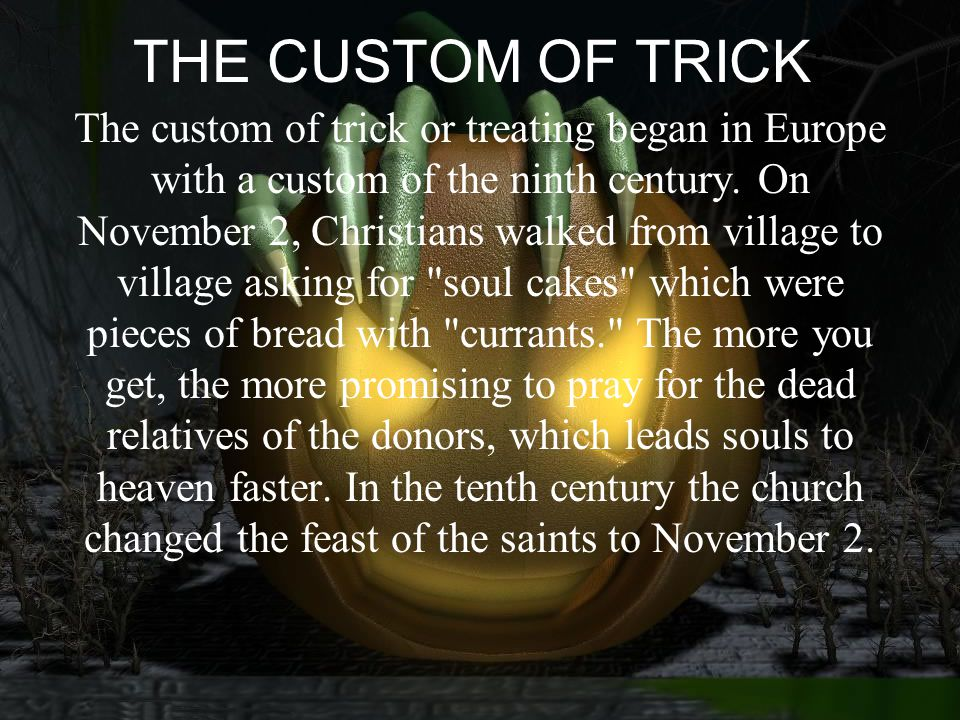 THE CUSTOM OF TRICK: