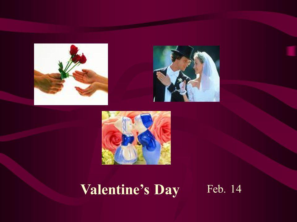 Valentine's Day Feb. 14