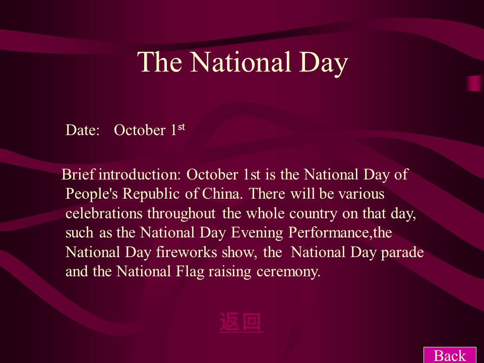 The National Day 返回 Date: October 1st Brief introduction: