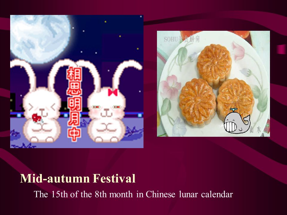 The 15th of the 8th month in Chinese lunar calendar