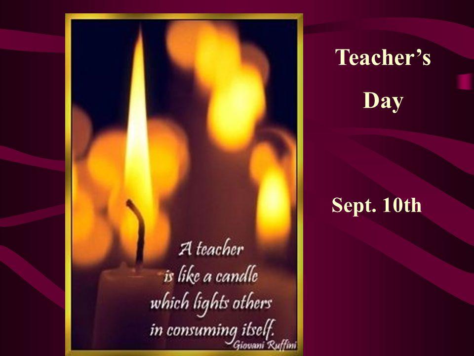 Teacher's Day Sept. 10th