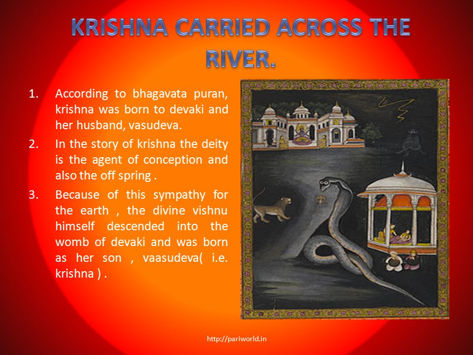 KRISHNA CARRIED ACROSS THE RIVER.