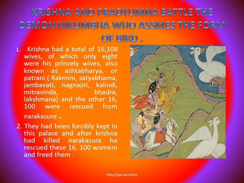 KRISHNA AND PRADYUMNA BATTLE THE DEMON NIKUMBHA WHO ASSMES THE FORM OF BIRD .