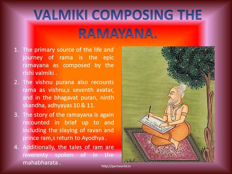 VALMIKI COMPOSING THE RAMAYANA.