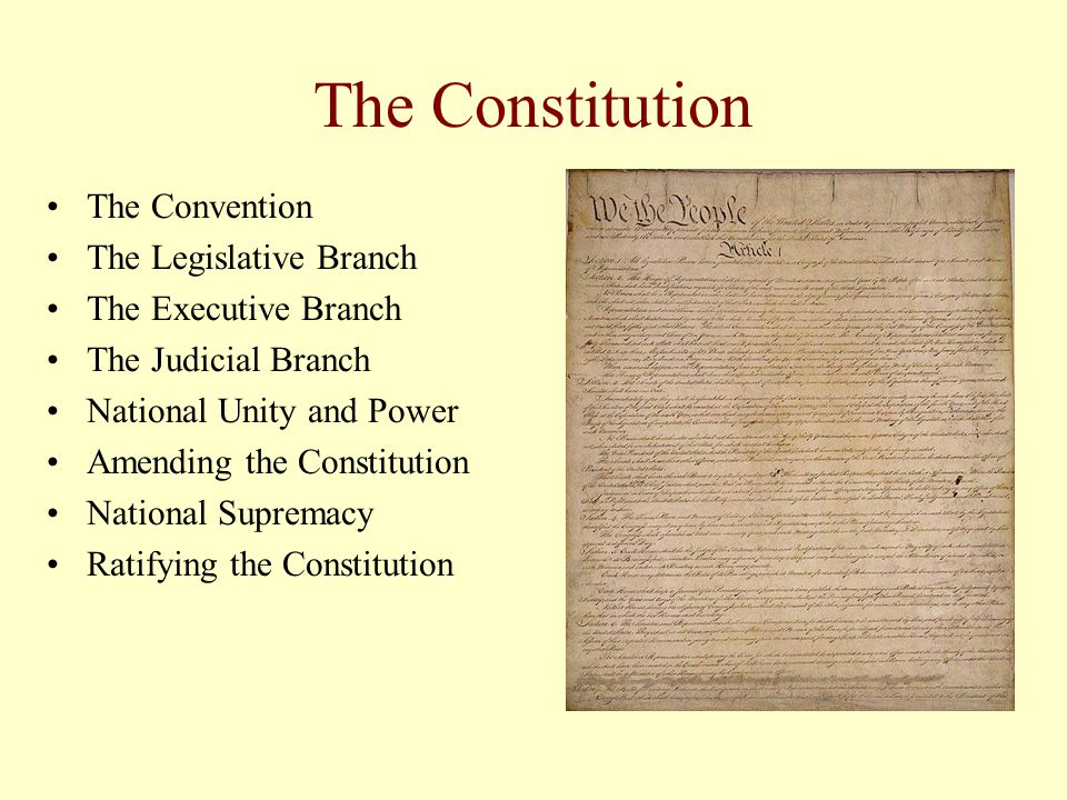 The Constitution The Convention The Legislative Branch