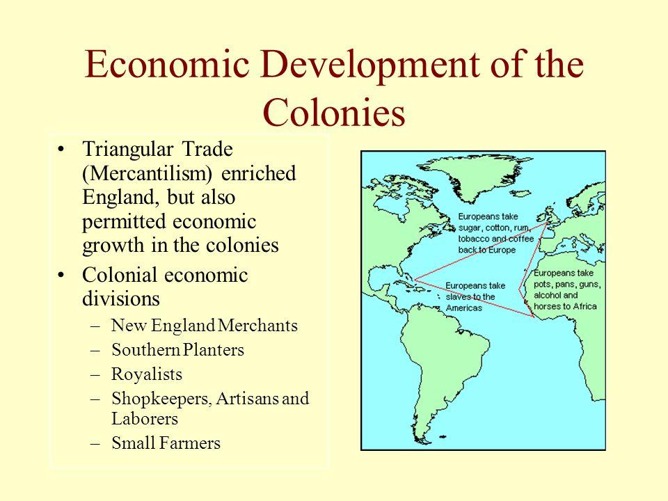 Economic Development of the Colonies