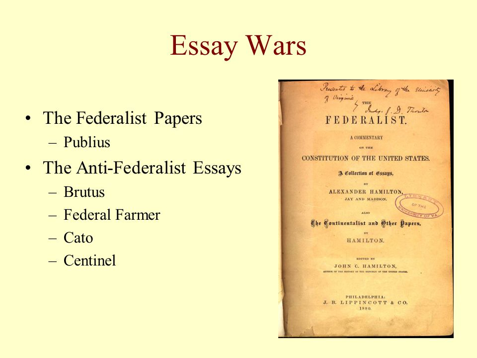 anti-federalist essay brutus #1 summary Brutus i : anti-federalist robert yates, under the pseudonym brutus, attempted to make the people of new york make the wise decision not to ratify the constitution main objective.