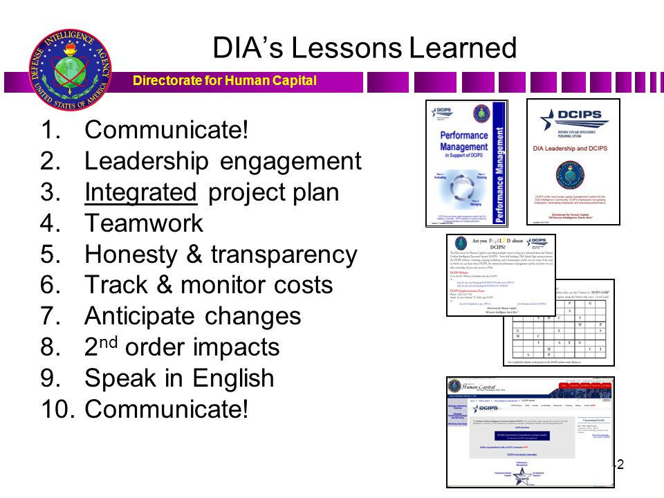 DIA's Lessons Learned Communicate! Leadership engagement