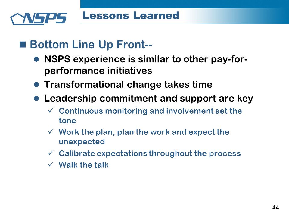 Bottom Line Up Front-- Lessons Learned