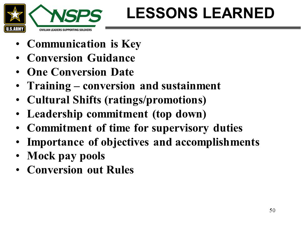 LESSONS LEARNED Communication is Key Conversion Guidance