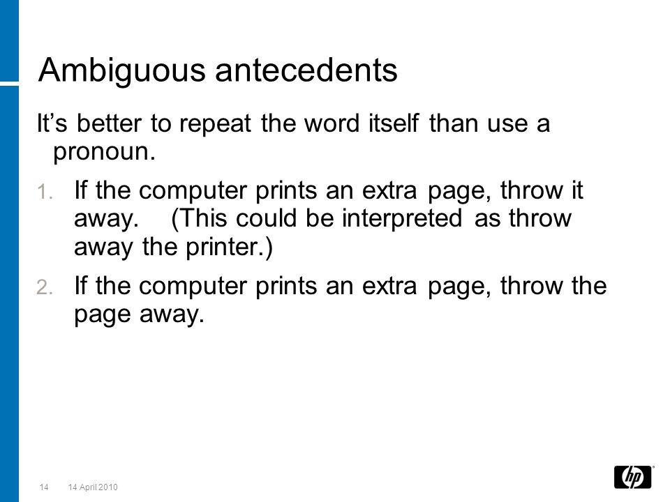 Ambiguous antecedents