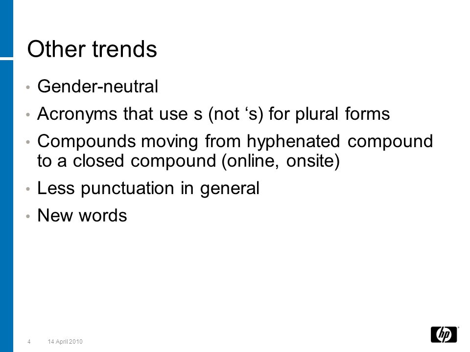 Other trends Gender-neutral
