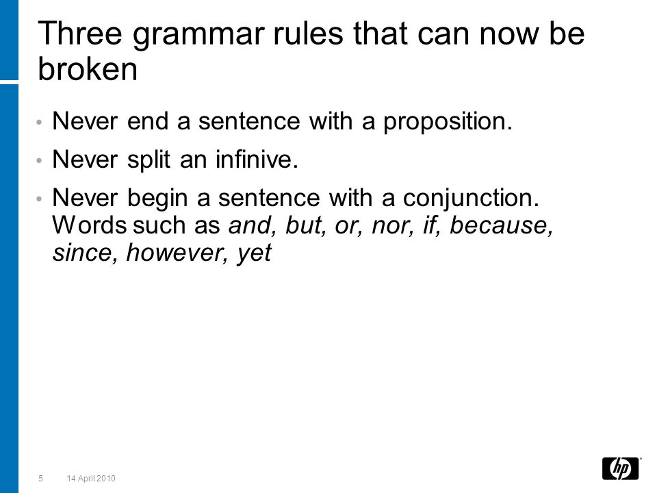 Three grammar rules that can now be broken