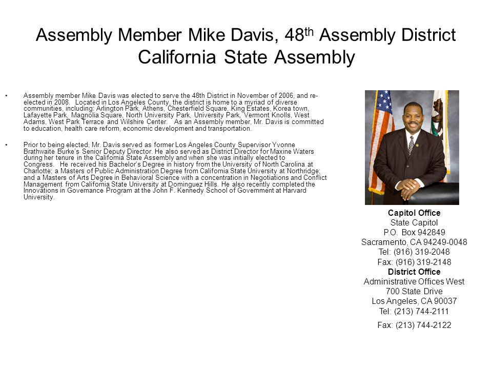 Assembly Member Mike Davis, 48th Assembly District California State Assembly