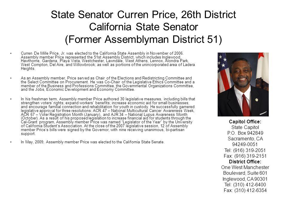 State Senator Curren Price, 26th District California State Senator (Former Assemblyman District 51)
