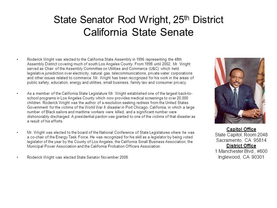 State Senator Rod Wright, 25th District California State Senate