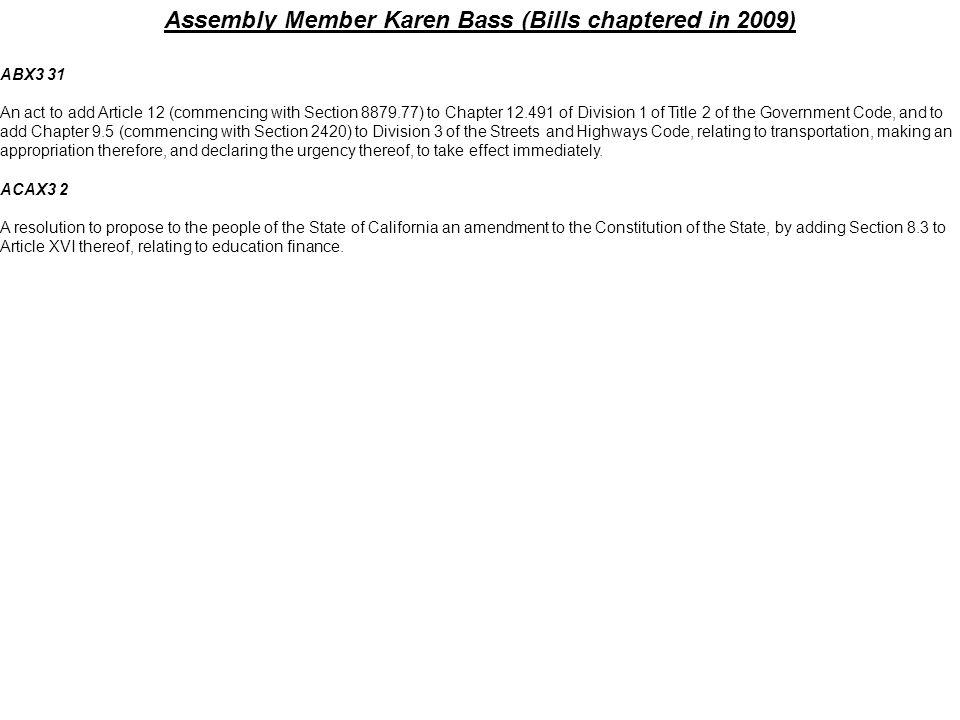 Assembly Member Karen Bass (Bills chaptered in 2009)