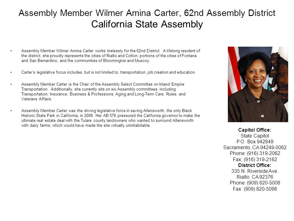 Assembly Member Wilmer Amina Carter, 62nd Assembly District California State Assembly