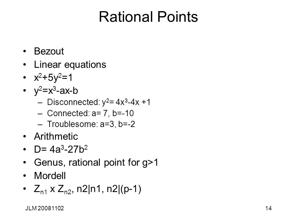 Rational Points Bezout Linear equations x2+5y2=1 y2=x3-ax-b Arithmetic
