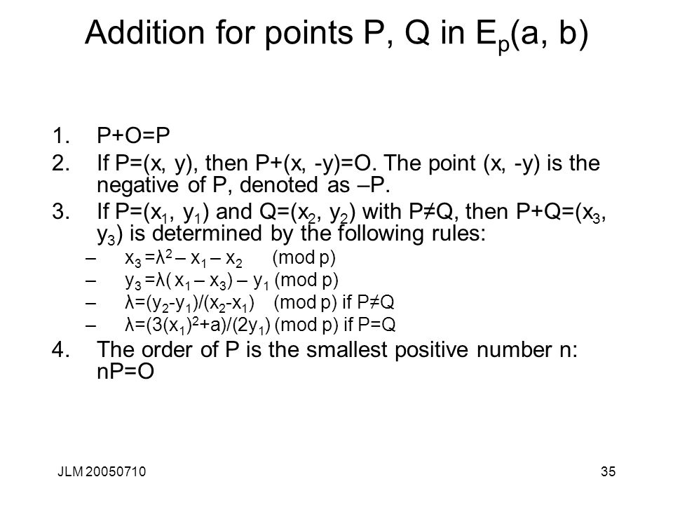 Addition for points P, Q in Ep(a, b)