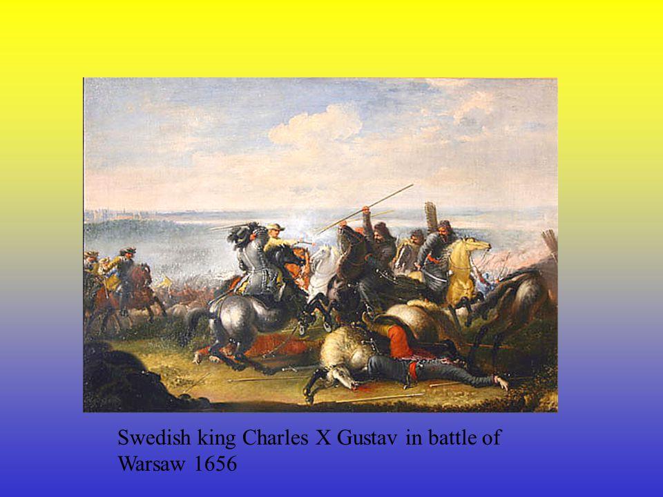 Swedish king Charles X Gustav in battle of Warsaw 1656