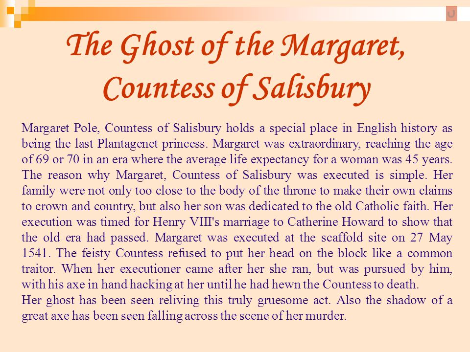 The Ghost of the Margaret, Countess of Salisbury