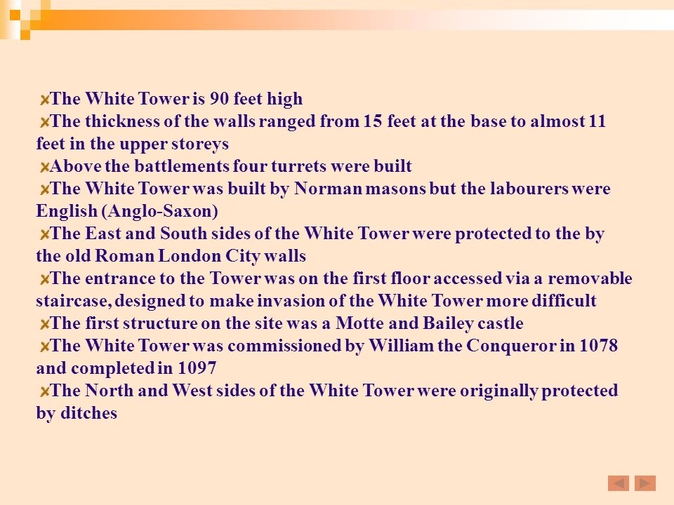 The White Tower is 90 feet high