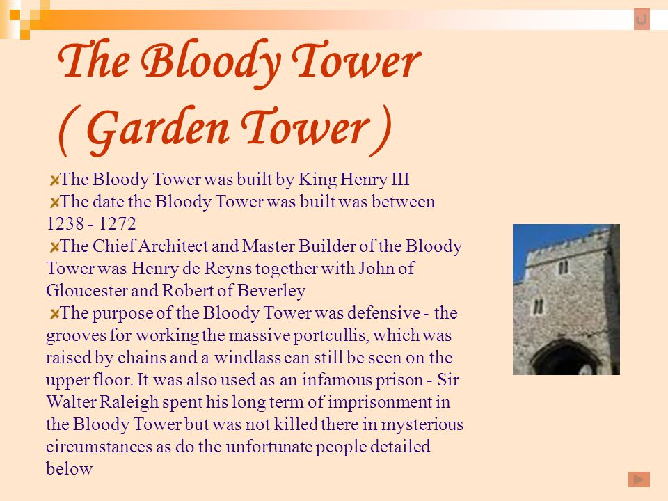The Bloody Tower ( Garden Tower )