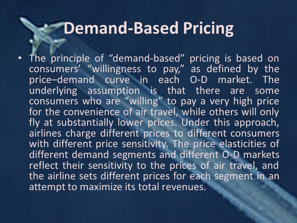 Demand-Based Pricing