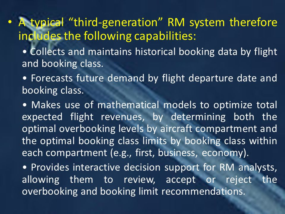 A typical third-generation RM system therefore includes the following capabilities: