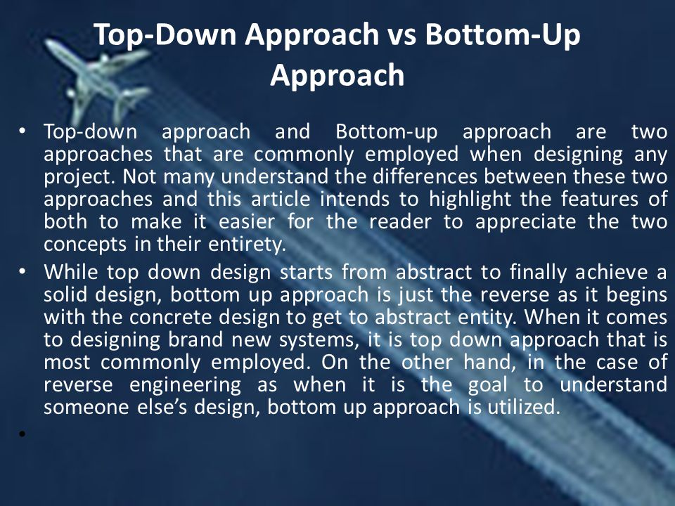 Top-Down Approach vs Bottom-Up Approach
