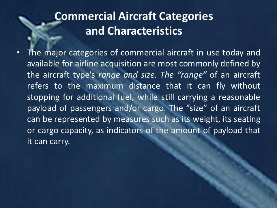 Commercial Aircraft Categories and Characteristics