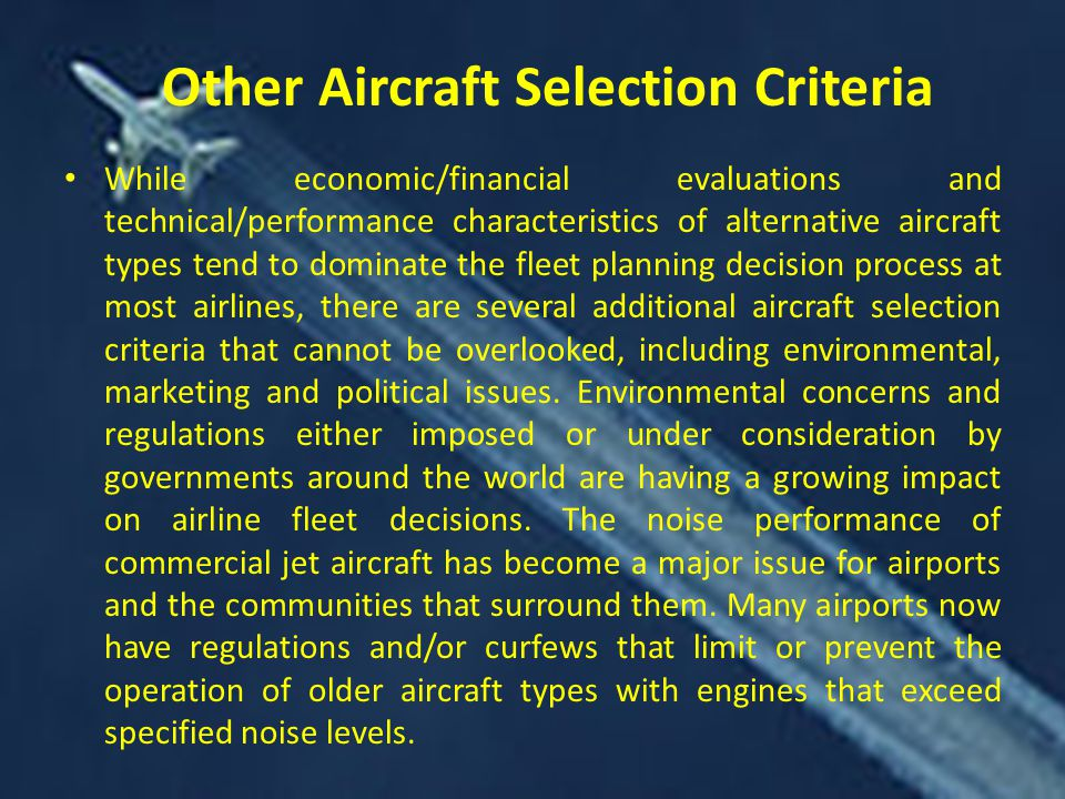 Other Aircraft Selection Criteria