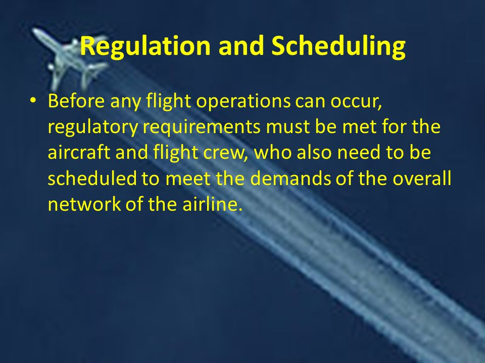 Regulation and Scheduling