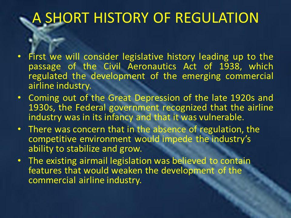 A SHORT HISTORY OF REGULATION