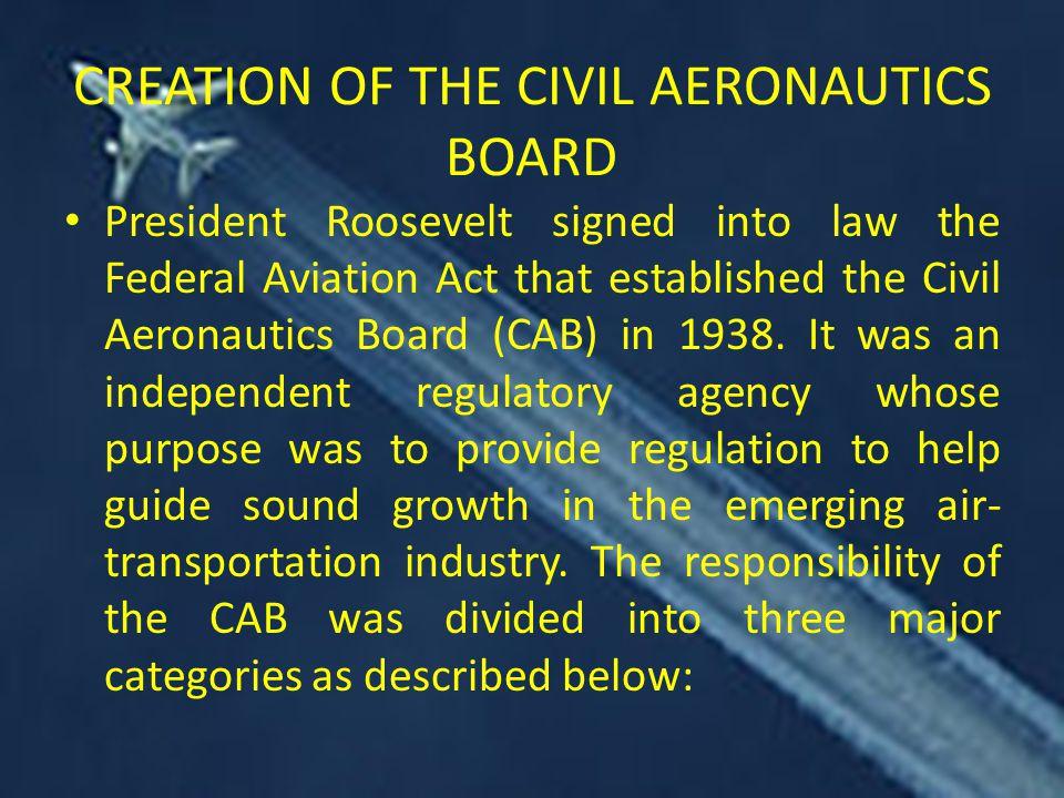 CREATION OF THE CIVIL AERONAUTICS BOARD