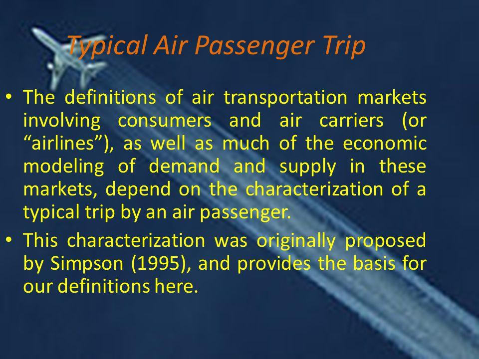 Typical Air Passenger Trip