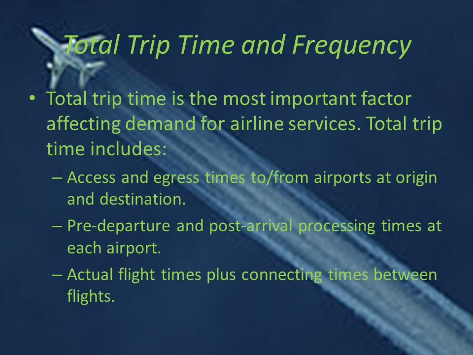 Total Trip Time and Frequency
