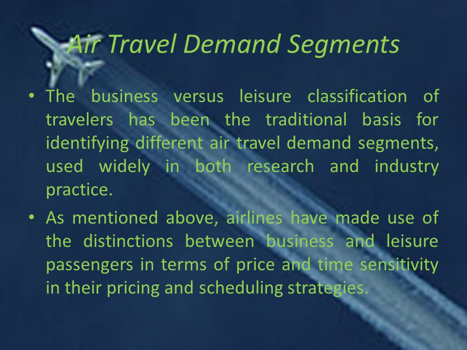 Air Travel Demand Segments