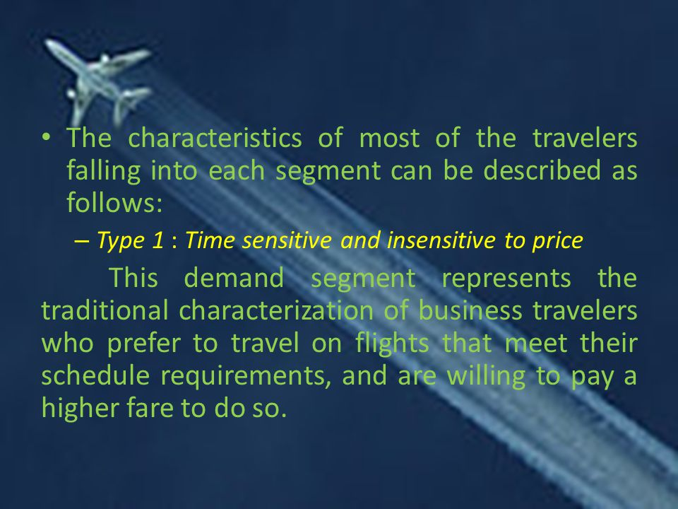 The characteristics of most of the travelers falling into each segment can be described as follows: