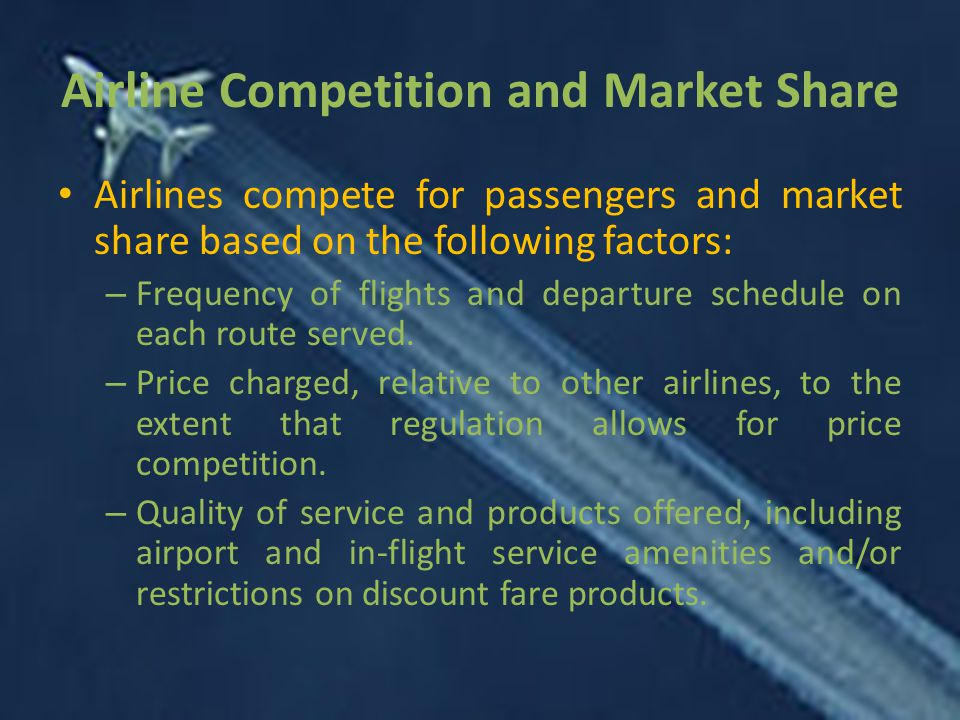 Airline Competition and Market Share