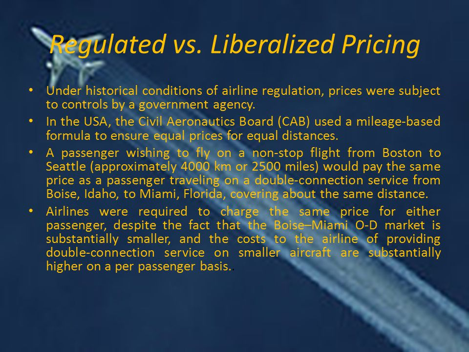 Regulated vs. Liberalized Pricing