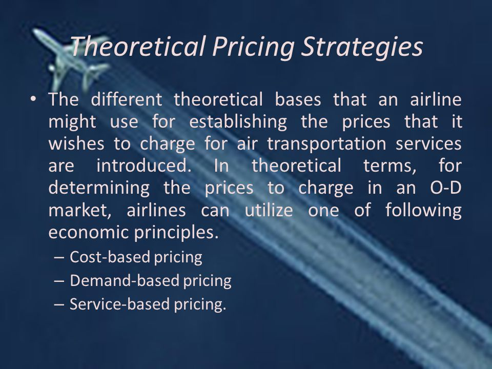 Theoretical Pricing Strategies
