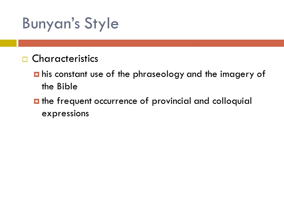 Bunyan's Style Characteristics