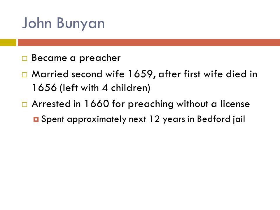 John Bunyan Became a preacher